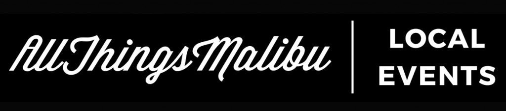 All Things Malibu | Local Events Banner